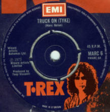 T.Rex - Truck on Tyke, 7 inch vinyl single.