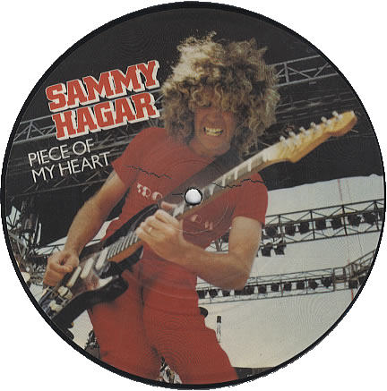 Sammy Hagar  - Piece of my Heart, 7 inch vinyl Picture Disc Record with insert.