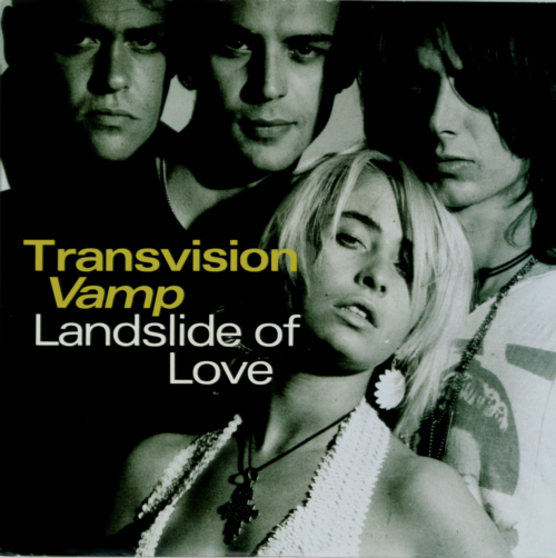 Transvision Vamp - Landslide Of Love 7 inch vinyl single Picture Sleeve.