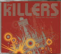 THE KILLERS - Smile Like You Mean It CD single