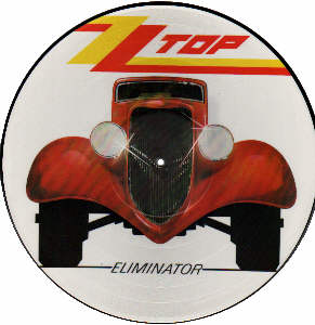 ZZ TOP - Eliminator vinyl Picture Disc LP record Side 1.
