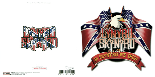 Lynyrd Skynyrd - In Skynyrd We Trust officially licensed Greeting Card.