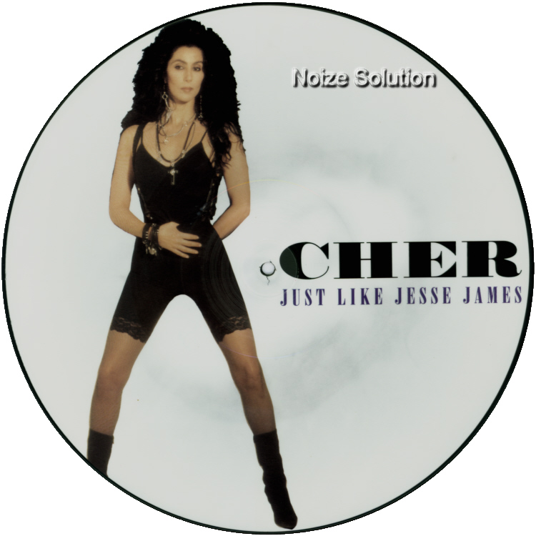Cher Just Like Jesse James 12 INCH VINYL PICTURE DISC Record Side 1.