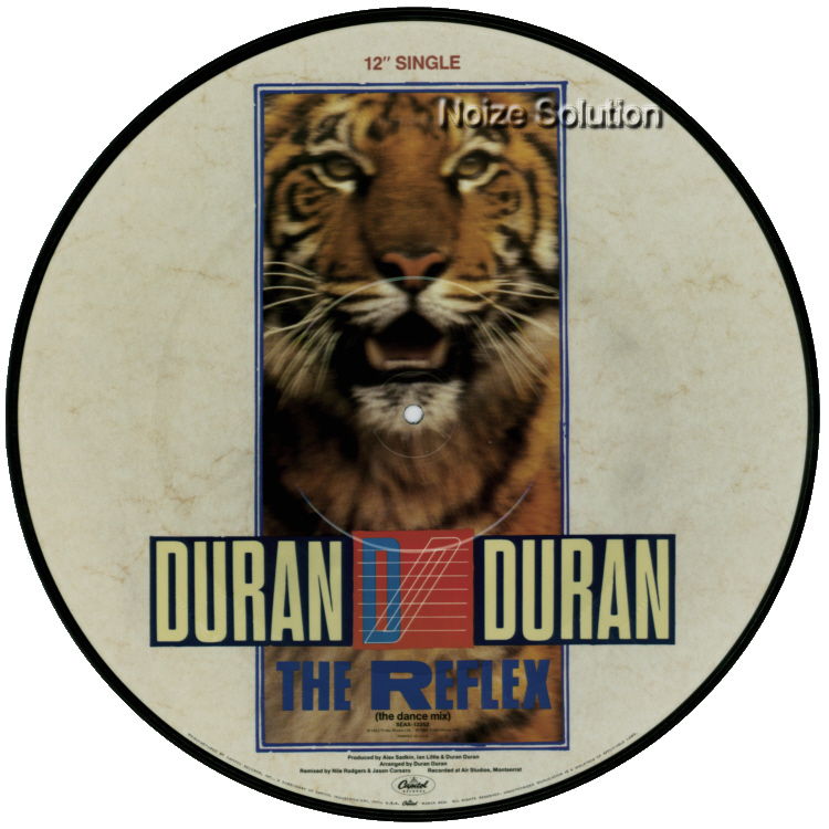 Duran Duran The Reflex, 12 inch vinyl Picture Disc Record side 2.