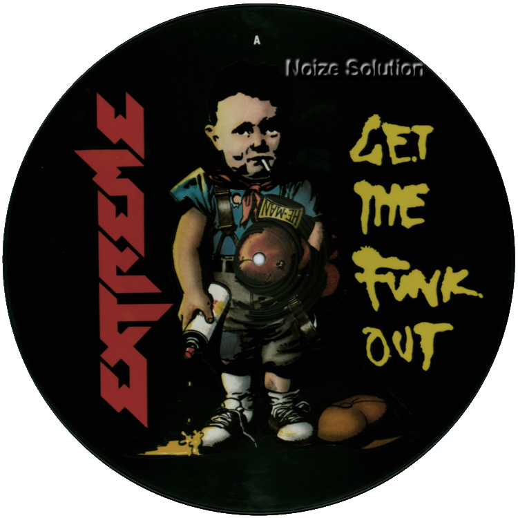 Extreme - Get The Funk Out, 12 inch vinyl Picture Disc Record side 1.