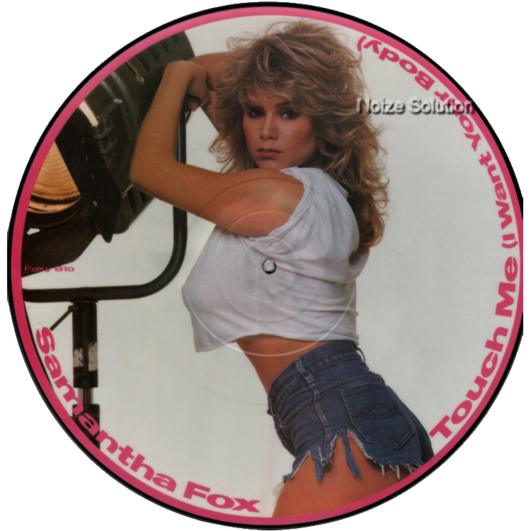 Sam Samantha Fox - Touch Me I Want Your Body, 12 inch vinyl picture disc single side 1.
