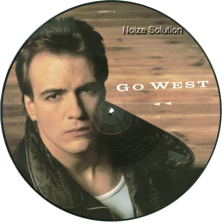 Go West – Goodbye Girl, 12 inch vinyl Picture Disc record Side 1.