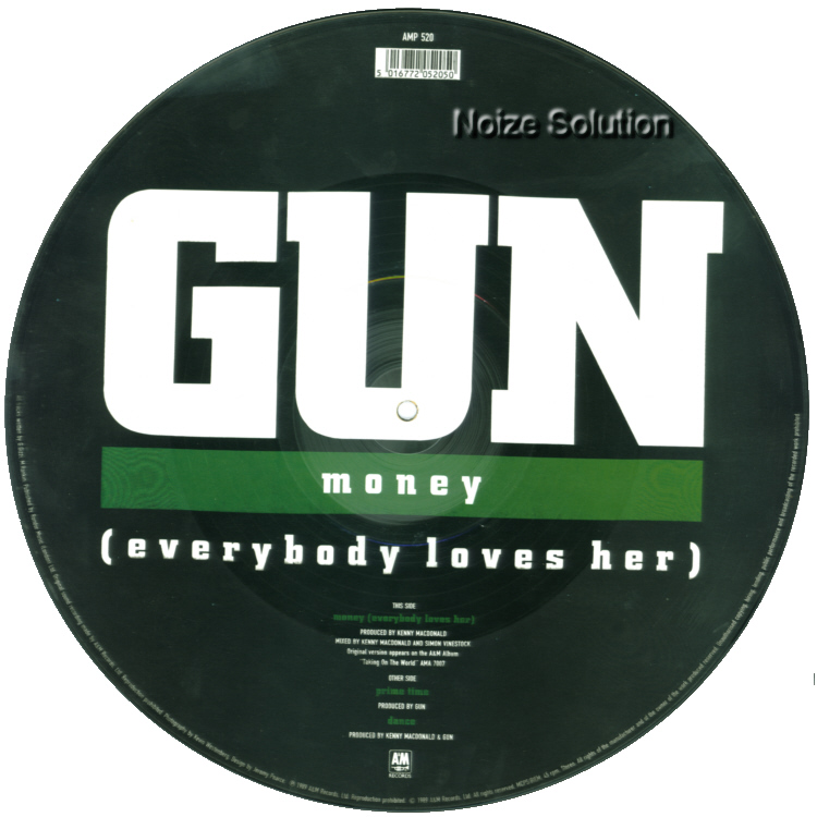 Gun – Money (Everybody Loves Her), 12 inch vinyl Picture Disc record Side 2.