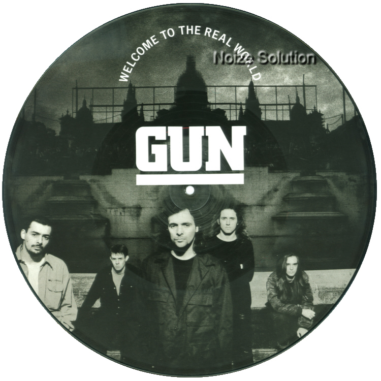 Gun – Welcome To The Real World, 12 inch vinyl Picture Disc record Side 1.