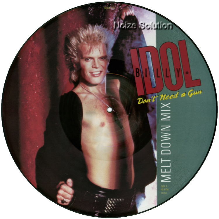 Billy Idol - Don't Need A Gun 12 inch vinyl Picture Disc Record Side 1 BillyIdol.