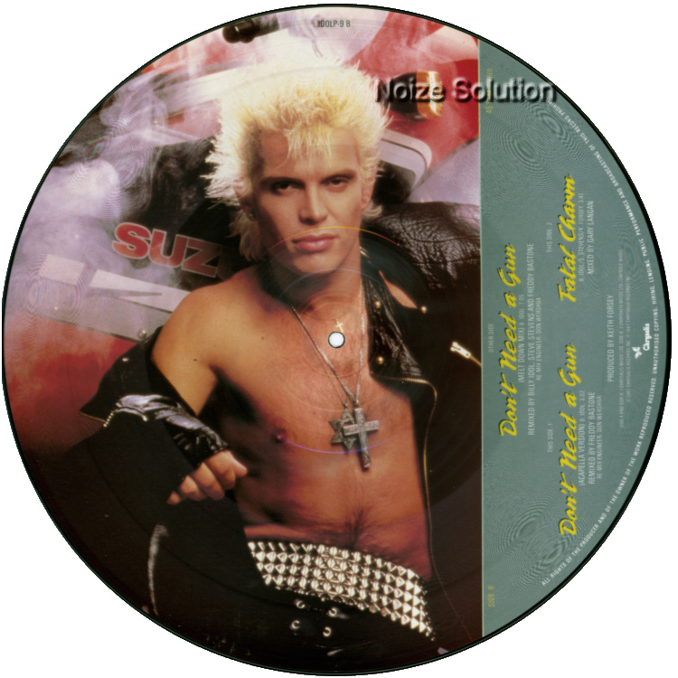 Billy Idol - Don't Need A Gun 12 inch vinyl Picture Disc Record Side 2 BillyIdol.