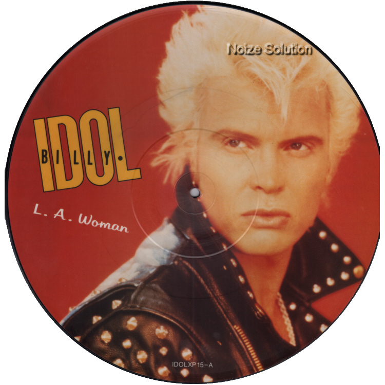 Billy Idol - LA Woman vinyl 12 inch Picture Disc Record Side 1.
