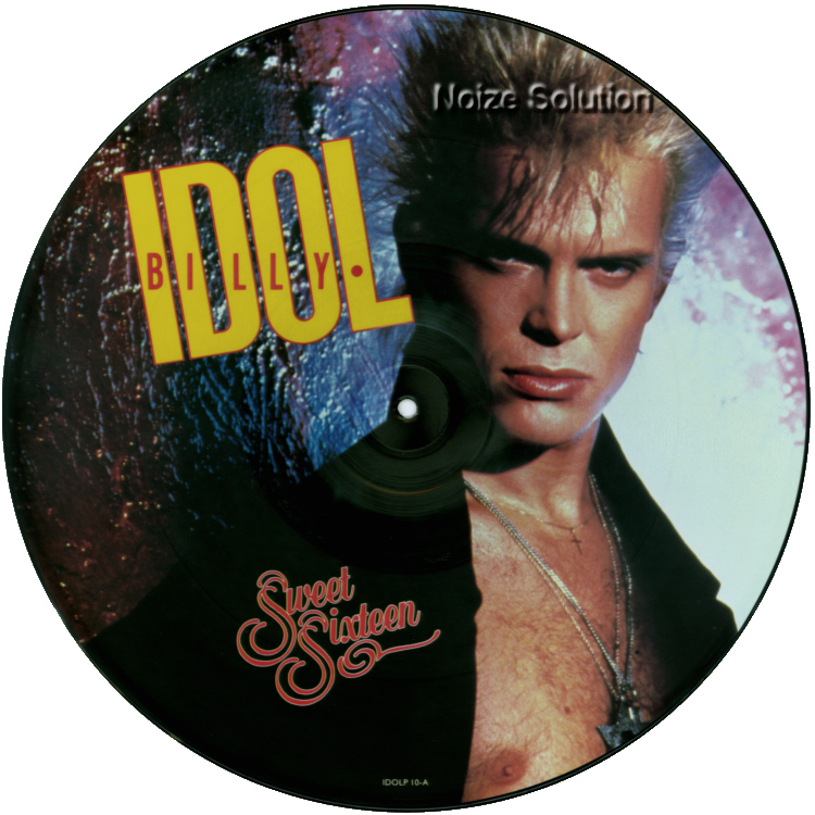 Billy Idol - Sweet Sixteen 16 vinyl 12 inch Picture Disc Record Side 1.