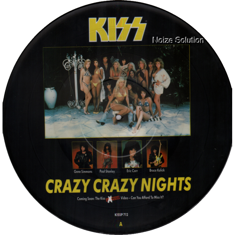 KISS - Crazy Crazy Nights, 12 inch vinyl Picture Disc record Side 1.