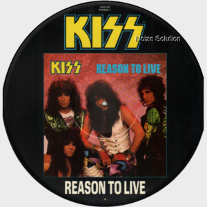 KISS - Reason To Live, 12 inch vinyl Picture Disc record Side 1.
