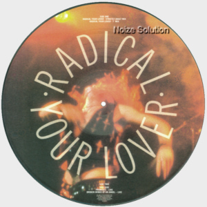 Little Angels – Radical Your Lover, 12 inch vinyl Picture Disc record Side 2.