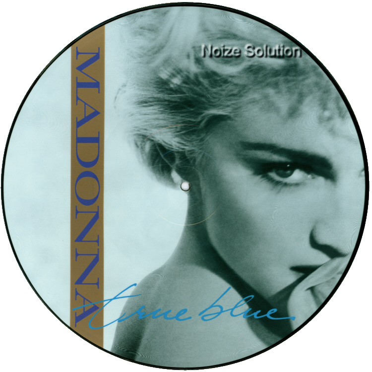 Madonna - True Blue 12 inch vinyl Picture Disc Record Side 1 MadonnaMadonna.