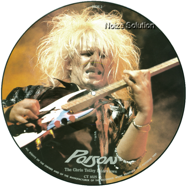 Poison – The Chris Tetley Interviews, 12 inch vinyl Picture Disc record Side 2.
