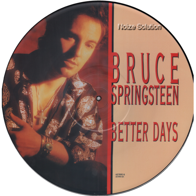 Bruce Springsteen - Better Days vinyl 12 inch Picture Disc Record Side 1.