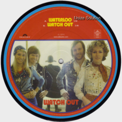 Abba - Waterloo, 30th anniversary 7 inch vinyl picture disc record side 2.