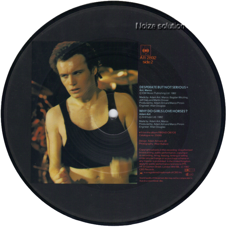 Adam (Ant) And The Ants - Desperate But Not Serious, 7 inch vinyl Picture Disc Record side 2.