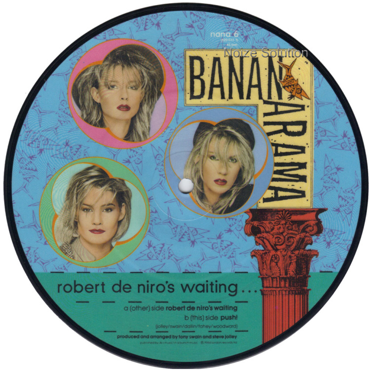 Bananarama - Robert De Niro's Waiting Siobahn 7 inch vinyl Picture Disc Record Side 2.