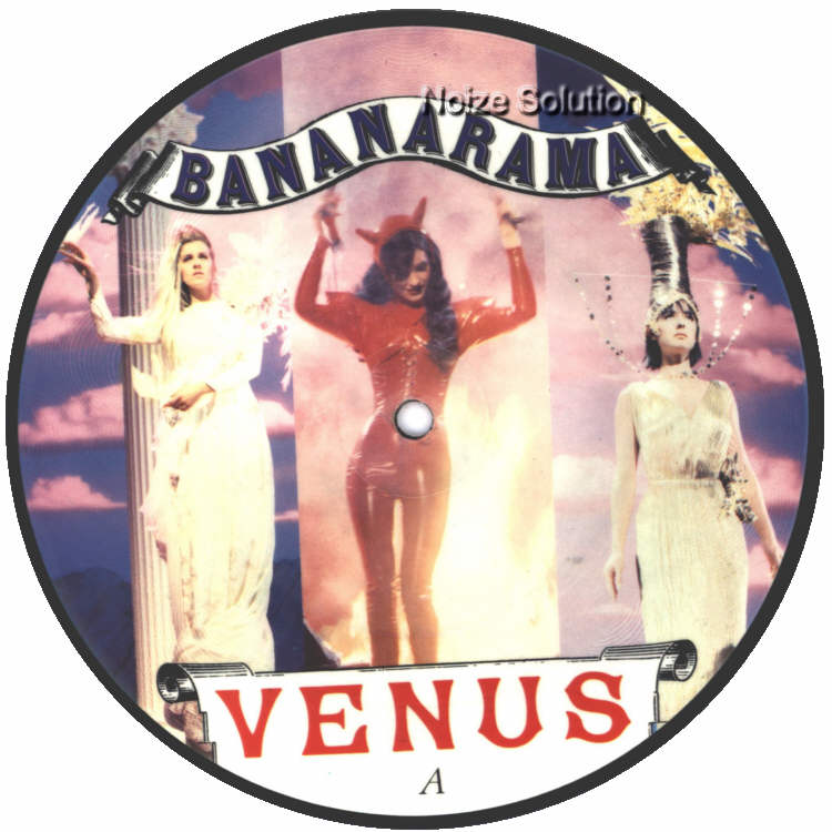 Bananarama - Venus 7 inch vinyl Picture Disc Record Side 1 BananaramaBananarama.