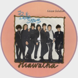 The Belle Stars - Hiawatha 7 inch vinyl Picture Disc Record Side 1.