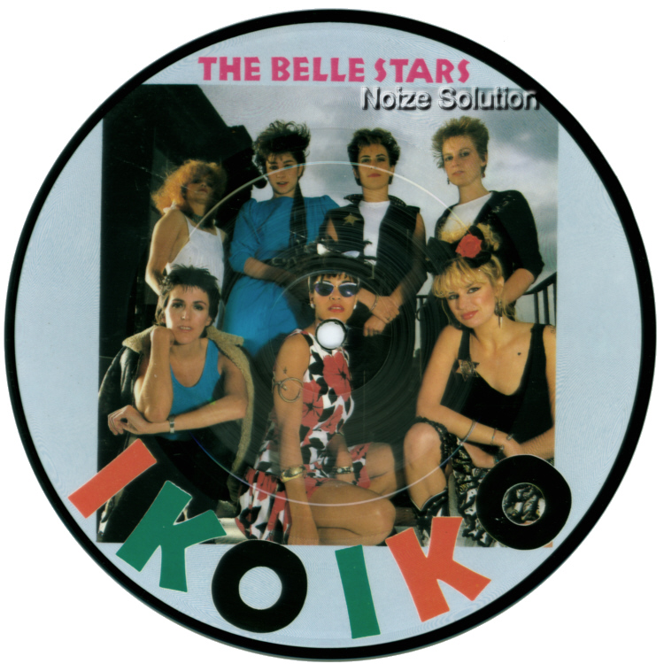 The Belle Stars - Iko Iko 7 inch vinyl Picture Disc Record Side 1.
