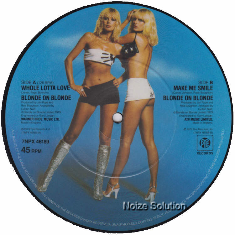 Blonde On Blonde - Whole Lotta Love 7 inch vinyl Picture Disc Record Side 2 BlondeOnBlonde.