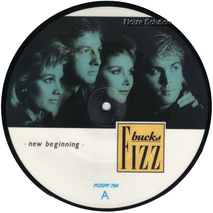 Bucks Fizz New Beginning 7 inch vinyl Picture Disc Record Side 1.