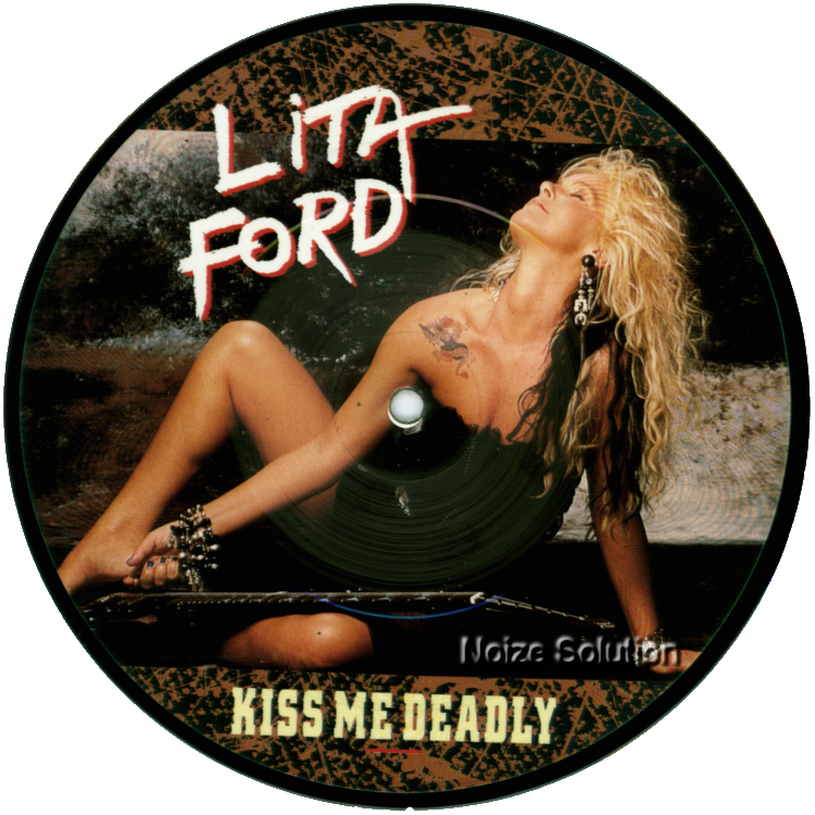 Lita Ford Kiss Me Deadly Man 7 inch vinyl Picture Disc Record Side 1.
