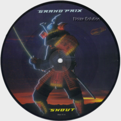 Grand Prix - Shout 7 inch vinyl Picture Disc record side 1.