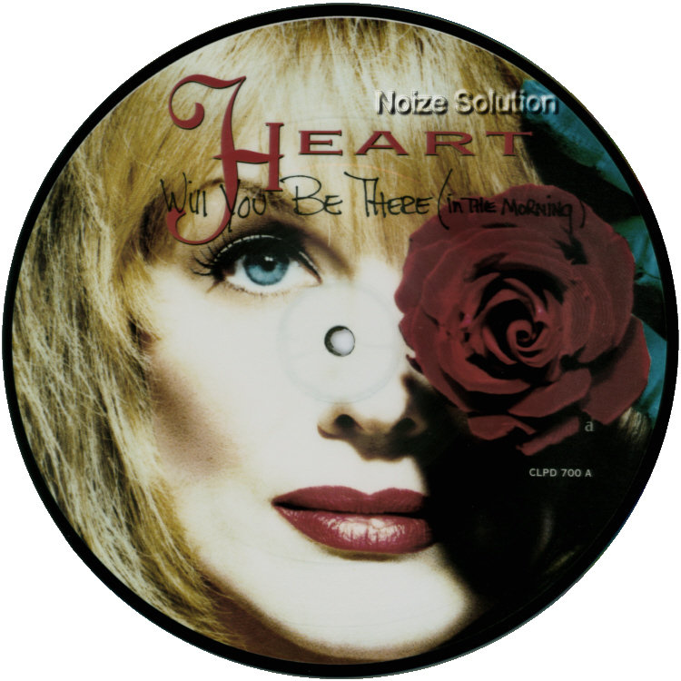 Heart Will You Be There (In The Morning) 7 inch vinyl Picture Disc Record Side 1.