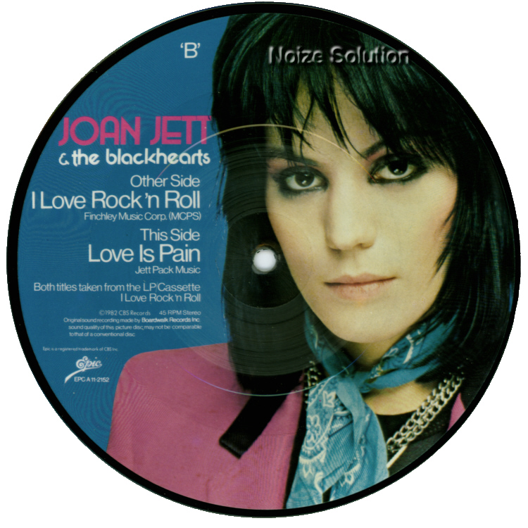 Joan Jett I Love Rock and Roll 7 inch vinyl Picture Disc Record Side 2.