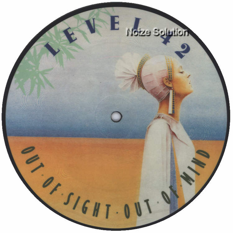 Level 42 - Out Of Sight Out Of Mind 7 inch vinyl Picture Disc Record Side 1 Level42.