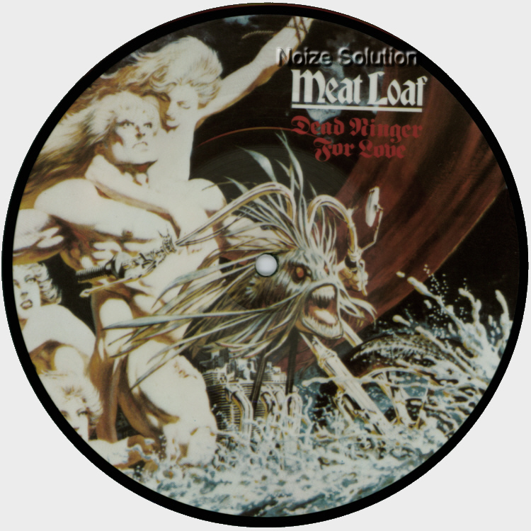 Meat Loaf - Dead Ringer For Love, 7 inch vinyl Picture Disc Record side 1.