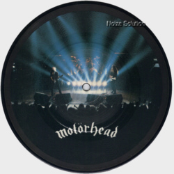 Motorhead 7 inch vinyl Picture Disc Record Side 1.