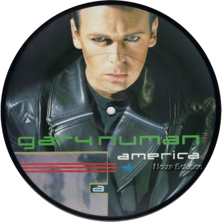 Gary Numan  - America 7 inch vinyl Picture Disc Record side 1.