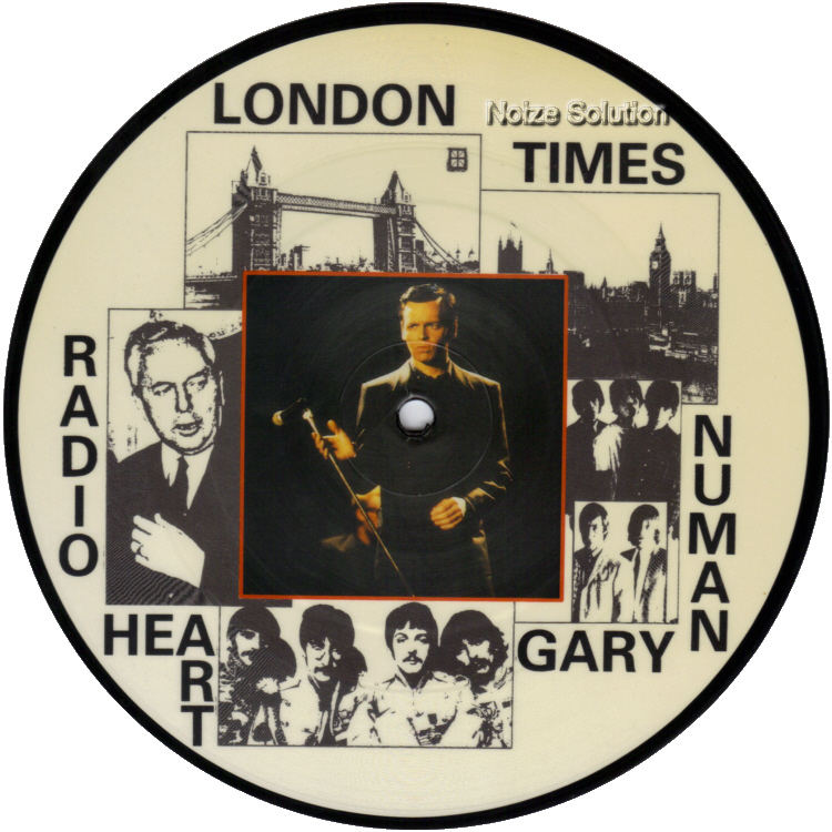 Gary Numan  - Radio Heart London Times 7 inch vinyl Picture Disc Record side 1.