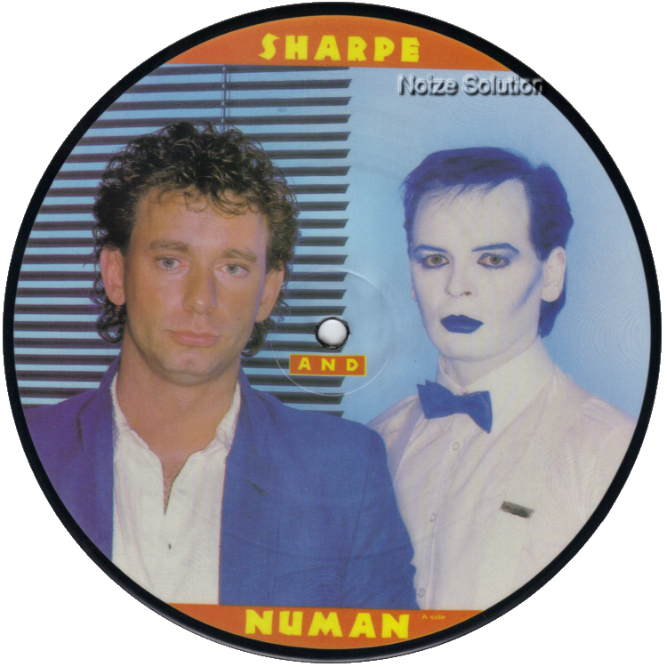 Sharpe and Numan -  Change Your Mind 7 inch vinyl picture disc record side 1.