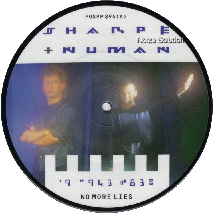 Sharpe and Gary Numan No More Lies 7 inch vinyl Picture Disc Record Side 1 sharpeandnuman garynuman.