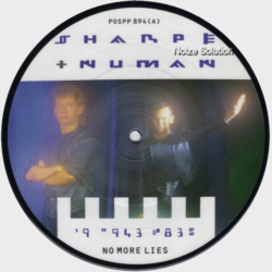 Sharpe and Numan -  No More Lies 7 inch vinyl picture disc record side 1.