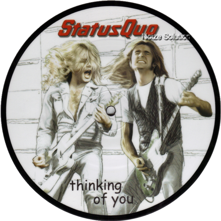 Status Quo - Thinking Of You 7 inch vinyl Picture Disc Record Side 1 StatusQuo.