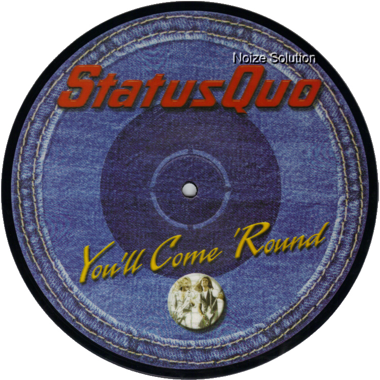 Status Quo - You'll Come 'Round 7 inch vinyl Picture Disc Record Side 1.