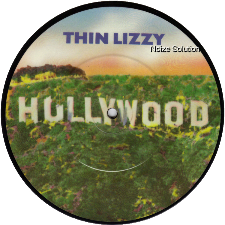 Thin Lizzy Hollywood, 7 inch vinyl Picture Disc record side a.
