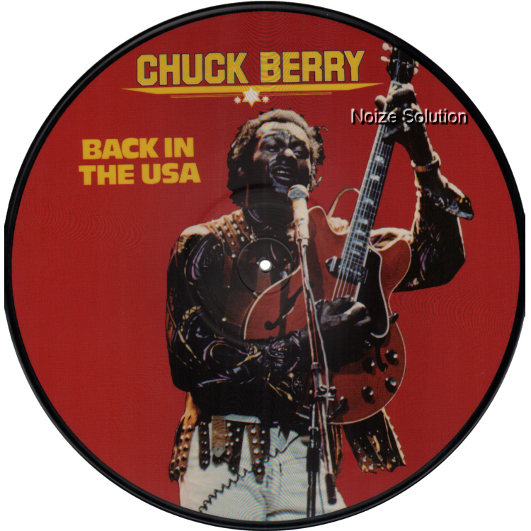 Chuck Berry - Back In The USA, vinyl LP Picture Disc record side 1.