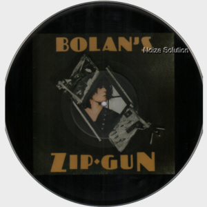 MARC BOLAN AND T.REX - Bolan's Zip Gun, vinyl LP Picture Disc record side 1.