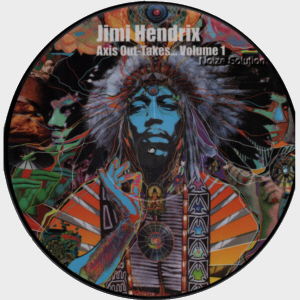 Jimi Hendrix - Axis Out-Takes, vinyl LP picture disc record side 1.