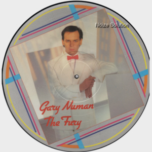Gary Numan - The Fury, vinyl LP Picture Disc record Side 1.